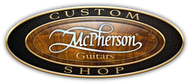 McPherson Custom Guitars